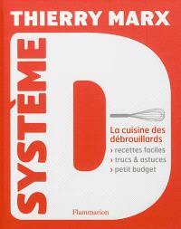 Système D : la cuisine des débrouillards
