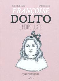 Françoise Dolto : l'heure juste