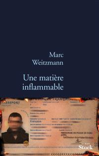 Une matière inflammable