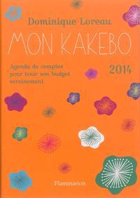 Mon kakebo 2014 : agenda de comptes pour tenir son budget sereinement