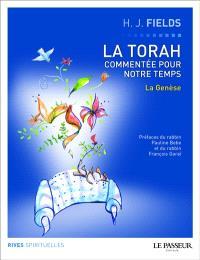 La Torah commentée pour notre temps. Volume 1, La Genèse