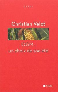 OGM : un choix de société