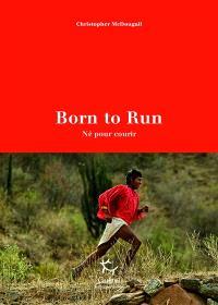 Born to run : né pour courir