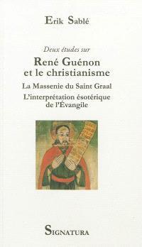 Deux études sur René Guénon et le christianisme