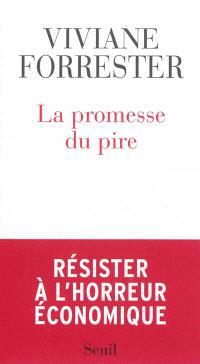 La promesse du pire