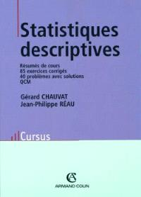 Statistiques descriptives : résumés des cours, 85 exercices corrigés, 40 problèmes