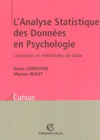 L'analyse statistique des données en psychologie : concepts et méthodes de base