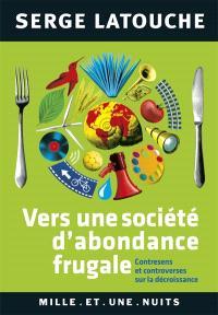 Vers une société d'abondance frugale : contresens et controverses sur la décroissance