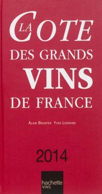 La cote des grands vins de France 2014