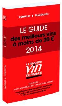 Le guide des meilleurs vins à moins de 20 euros : 2014