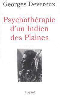 Psychothérapie d'un Indien des plaines : réalité et rêve