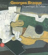 Georges Braque, la poétique de l'objet : exposition, Ville de Dinan, 8 juillet-1er octobre 2006