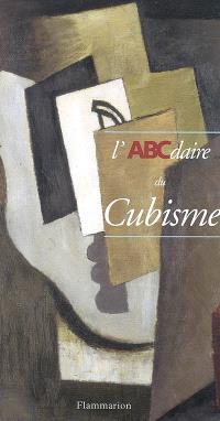ABCdaire du cubisme