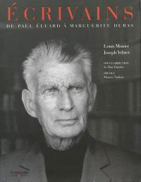 Ecrivains : de Paul Eluard à Marguerite Duras