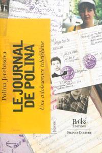 Le journal de Polina Jerebtsova : dédié aux dirigeants de la Russie d'aujourd'hui