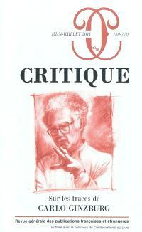 Critique. n° 769-770, Sur les traces de Carlo Ginzburg