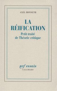 La réification : petit traité de théorie critique