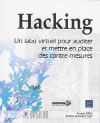 Hacking : un labo virtuel pour auditer et mettre en place des contre-mesures