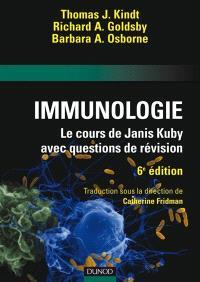 Immunologie : le cours de Janis Kuby : avec questions de révision