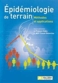 Epidémiologie de terrain : méthodes et applications