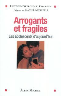 Arrogants et fragiles : les adolescents d'aujourd'hui