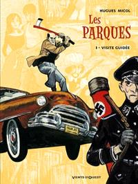 Les Parques. Volume 1, Visite guidée