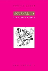 Journal. Volume 4, Août 1995-juillet 1996 : les riches heures