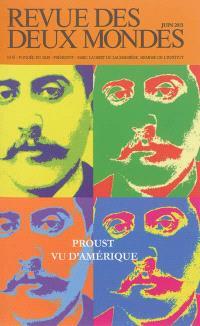 Revue des deux mondes. n° 6 (2013), Proust vu d'Amérique