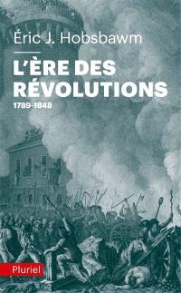 L'ére des révolutions : 1789-1848