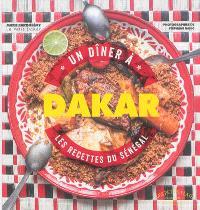 Un dîner à Dakar : les recettes du Sénégal