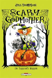 Scary godmother = Une terrifiante marraine
