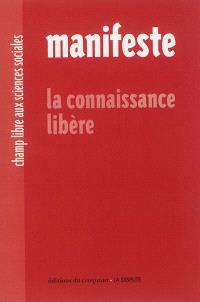 Manifeste : la connaissance libère