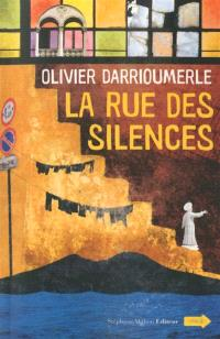 La rue des silences