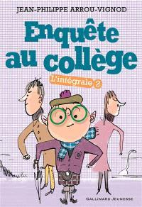 Enquête au collège : l'intégrale. Volume 2