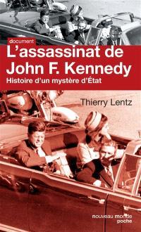 L'assassinat de John F. Kennedy : histoire d'un mystère d'État : 50 ans après