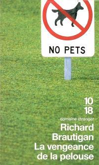 La vengeance de la pelouse : nouvelles, 1962-1970