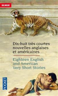 Very short British and Americain stories = Très courtes nouvelles anglaises et américaines. Volume 1, Eighteen very short British and Americain stories = Dix-huit très courtes nouvelles anglaises et américaines