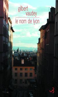 Le nom de Lyon