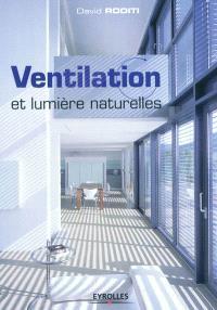 Ventilation et lumière naturelles