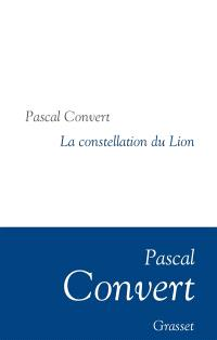 La constellation du Lion : récit
