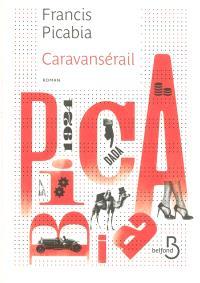 Caravansérail : 1924