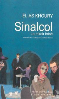 Sinalcol : le miroir brisé