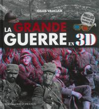 La Grande Guerre en 3D