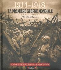 1914-1918 : la Première Guerre mondiale : pour mémoire
