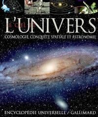 Le ciel et l'univers : cosmologie, conquête spatiale, et astronomie