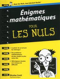 Enigmes mathématiques pour les nuls