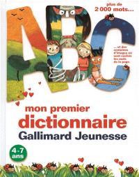 Mon premier dictionnaire Gallimard Jeunesse : plus de 2.000 mots