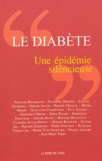 Le diabète, une épidémie silencieuse