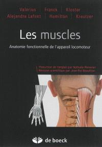 Les muscles : anatomie fonctionnelle de l'appareil locomoteur