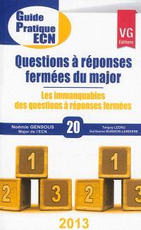 Questions à réponses fermées du major : les immanquables des questions à réponses fermées
